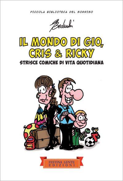 Il mondo di Gio, Cris & Ricky